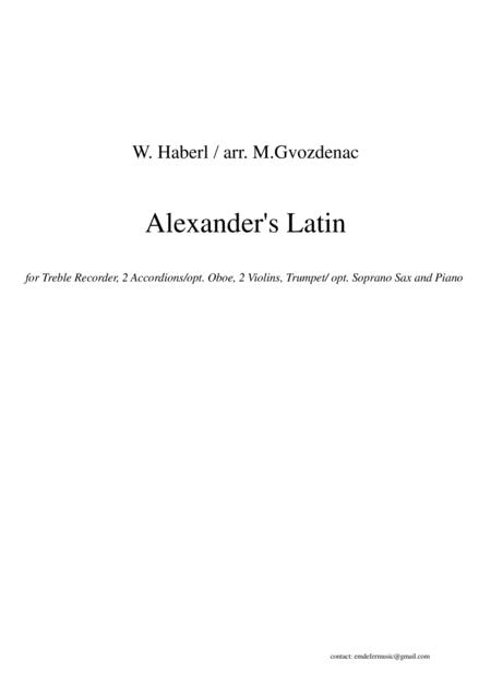Alexander's Latin-for Recorder, Violins,Trumpet, Accordions and Piano
