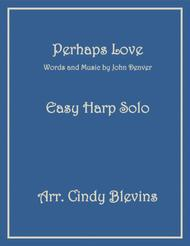 Perhaps Love, arranged for Easy Harp