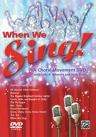 When We Sing!