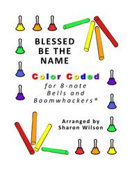 Blessed Be the Name for 8-note Bells and Boomwhackers® (with Color Coded Notes)