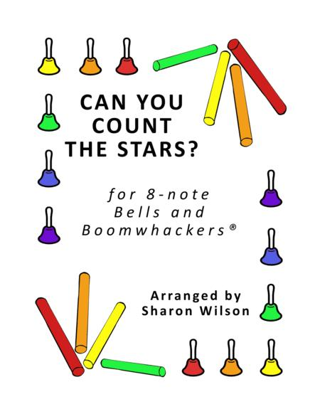 Can You Count the Stars? for 8-note Bells and Boomwhackers® (with Black and White Notes)