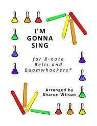 I'm Gonna Sing for 8-note Bells and Boomwhackers® (with Black and White Notes)