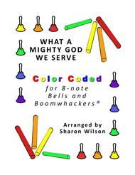 What a Mighty God We Serve for 8-note Bells and Boomwhackers® (with Color Coded Notes)