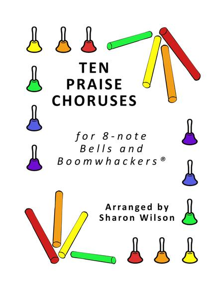 Ten Praise Choruses for 8-note Bells and Boomwhackers® (with Black and White Notes)