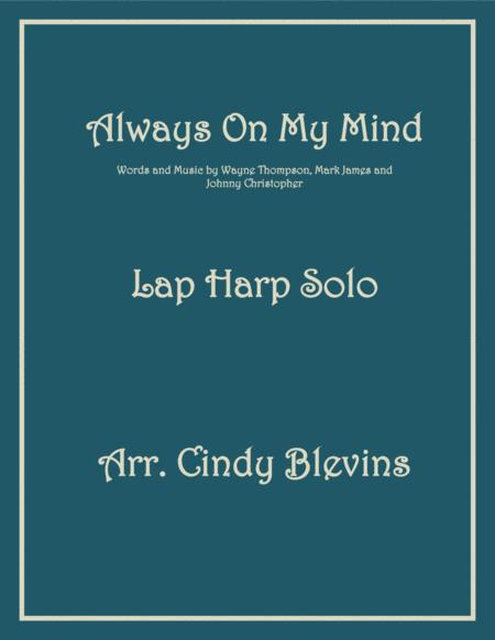 Always On My Mind, arranged for Lap Harp