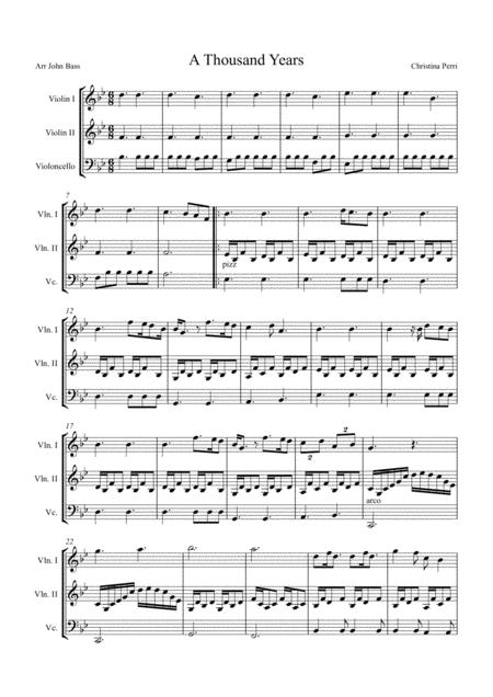 A Thousand Years by Christina Perri arranged for String Trio (2 X Violins & 'Cello)