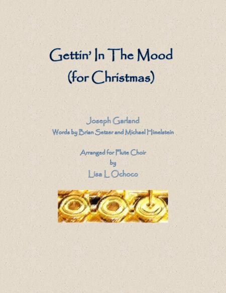 Gettin' In The Mood (For Christmas) for Flute Choir