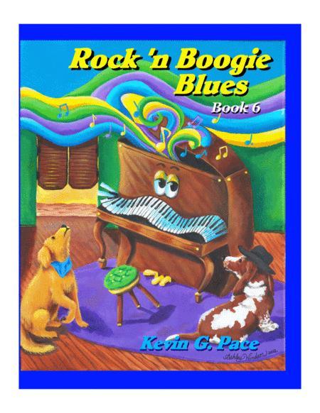 Rock 'n Boogie Blues book 6 - original piano solos