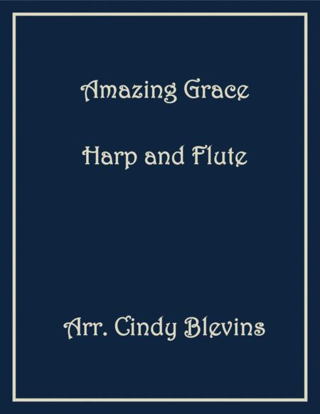 Amazing Grace, arranged for Harp and Flute