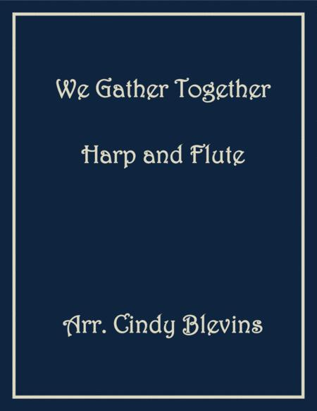 We Gather Together, for Harp and Flute