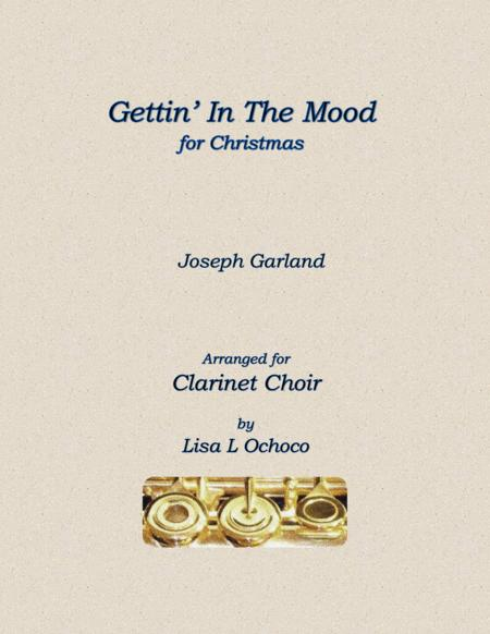 Gettin' In The Mood (For Christmas) for Clarinet Choir