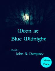 Moon at Blue Midnight (Cello and Piano)