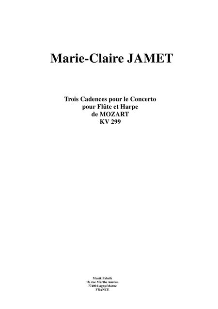 Marie-Claire Jamet:  Three Cadenzas for Mozart's Flute and Harp Concerto, K. 299