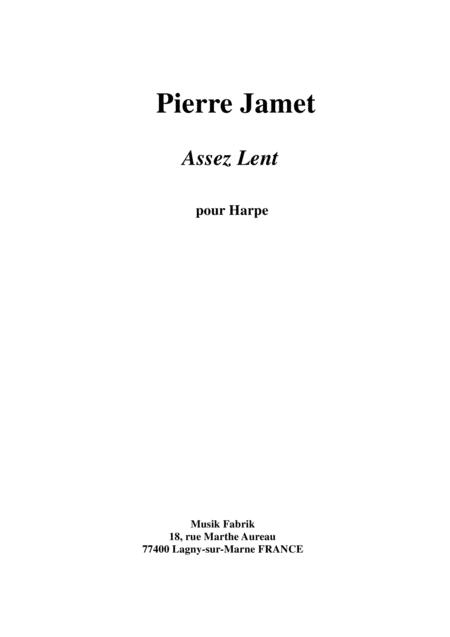 Pierre Jamet:  Assez Lent for harp