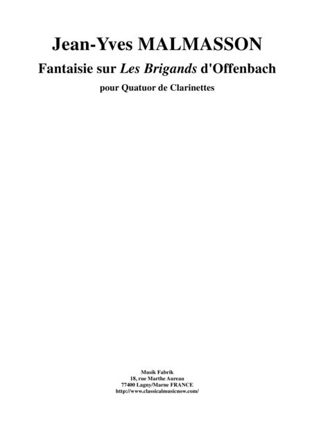 Jean-Yves Malmasson: Fantaisie sur les Brigands d'Offenbach for 3 Bb clarinets and bass clarinet