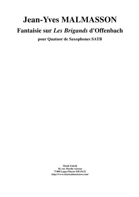 Jean-Yves Malmasson: Fantaisie sur les Brigands d'Offenbach for SATB saxophone quartet