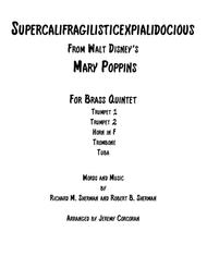 Supercalifragilisticexpialidocious from Walt Disney's MARY POPPINS for Brass Quintet