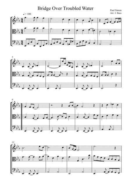 Bridge Over Troubled Water by Simon and Garfunkel arranged for String Trio (Violin, Viola and 'Cello)