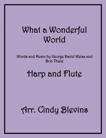 What A Wonderful World, arranged for Harp and Flute