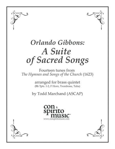 Orlando Gibbons: A Suite of Sacred Songs, arranged for brass quintet
