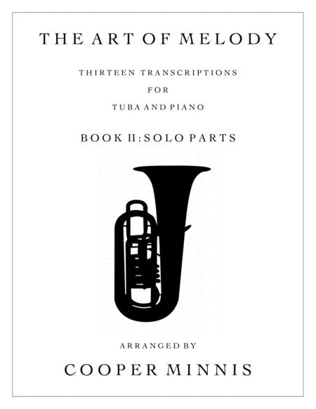 The Art of Melody: 13 Song Transcriptions for Tuba- Solo Parts