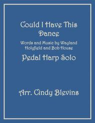 Could I Have This Dance, arranged for Pedal Harp