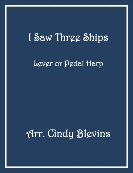 I Saw Three Ships, arranged for Lever or Pedal Harp, from my book WinterScape