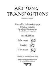 L'heure exquise (in 3 high keys: E-flat, D, D-flat major)