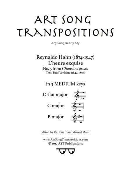 L'heure exquise (in 3 medium keys: D-flat, C, B major)