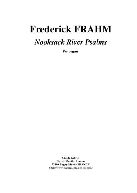 Frederick Frahm: Nooksack River Psalms for organ