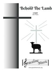 Behold The Lamb 2 Part