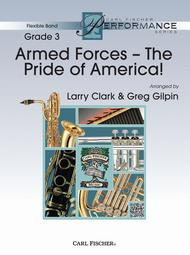 Armed Forces The Pride of America!