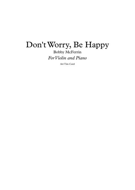 Don't Worry, Be Happy. For Solo Violin and Piano.