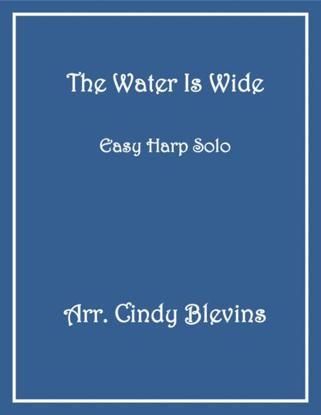 The Water Is Wide, arranged for Easy Harp (Lap Harp Friendly), from my book