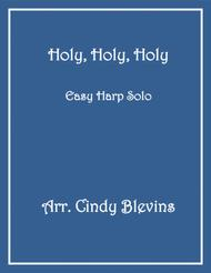Holy, Holy, Holy, arranged for Easy Harp  (Lap Harp Friendly), from my book