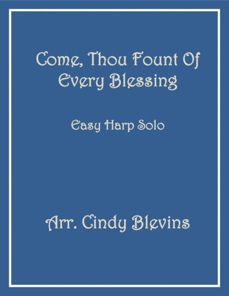 Come, Thou Fount of Every Blessing, arranged for Easy Harp  (Lap Harp Friendly), from my book