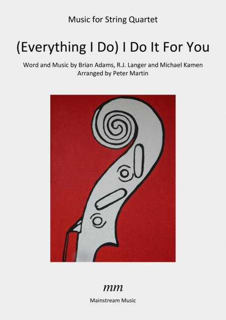 (Everything I Do) I Do It For You - String Quartet