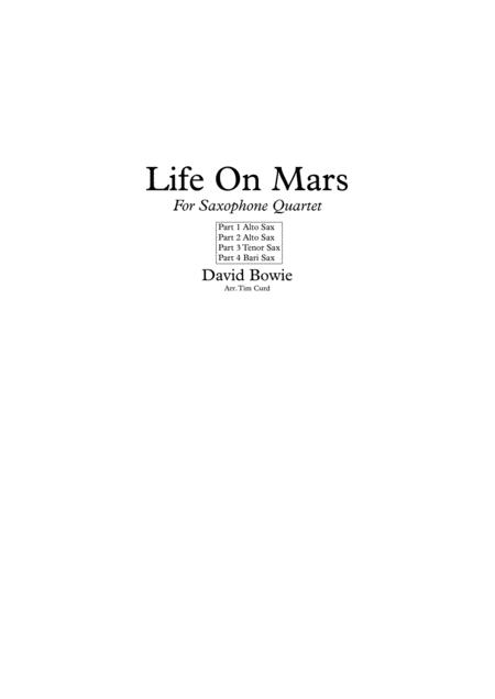 Life On Mars. For Saxophone Quartet.