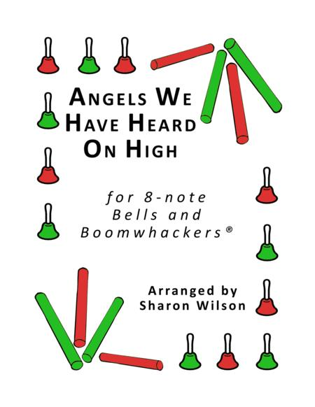 Angels We have Heard on High for 8-note Bells and Boomwhackers® (with Black and White Notes)