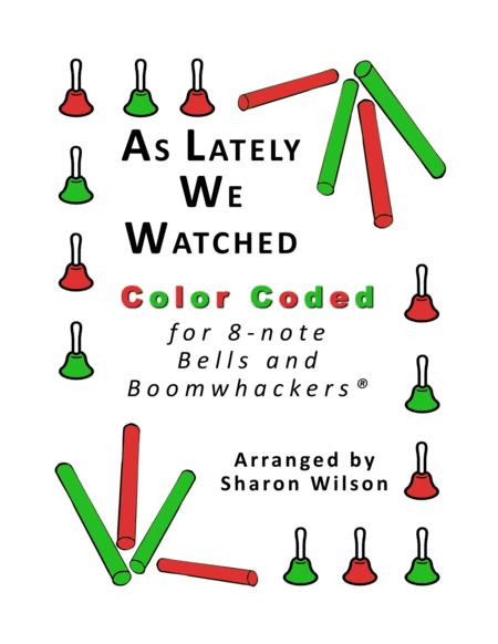 As Lately We Watched for 8-note Bells and Boomwhackers® (with Color Coded Notes)