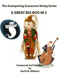 A GREAT BIG BOO IN 3 FOR STRING ORCHESTRA