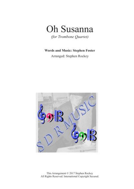 Oh Sussana for Trombone Quartet