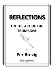 REFLECTIONS ON THE ART OF THE TROMBONE