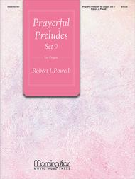 Prayerful Preludes, Set 9