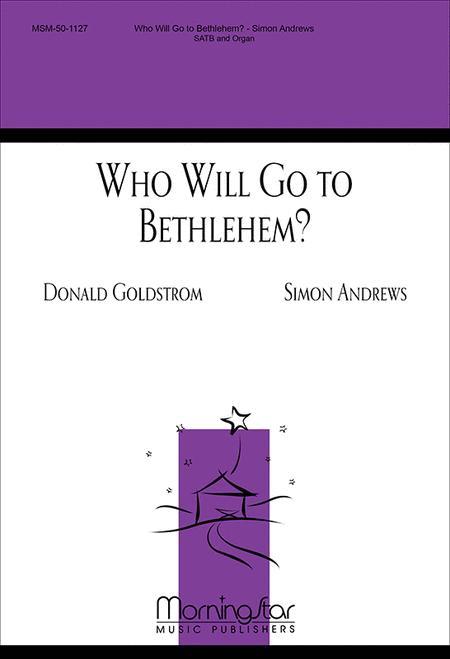 Who Will Go to Bethlehem?