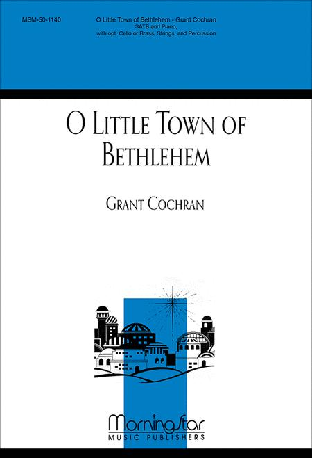 O Little Town of Bethlehem (Choral Score)