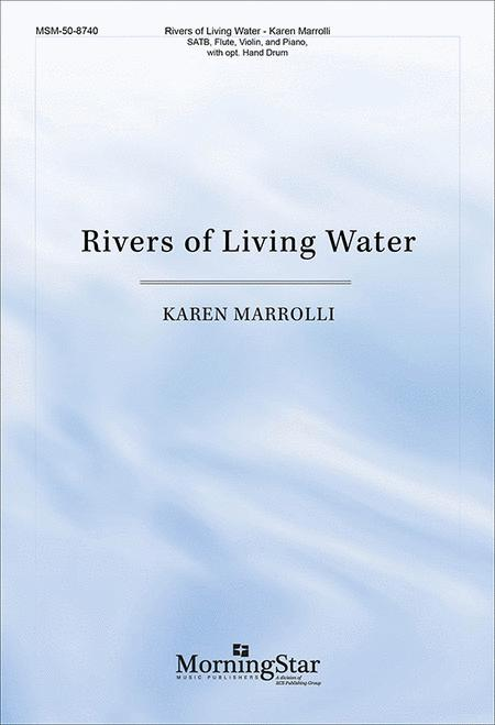 Rivers of Living Water (Choral Score)