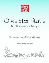 O vis aeternitas (Hildegard von Bingen)