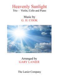 HEAVENLY SUNLIGHT (Trio - Violin, Cello and Piano with Score/Parts)