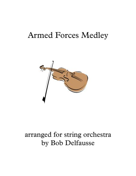 Armed Forces Medley for string orchestra